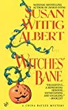 Albert, Susan Wittig: Witches' Bane (China Bayles 2)