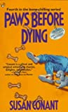 Conant, Susan: Paws before Dying (Dog Lover's Mystery, Book 4)