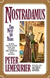 Lemesurier, Peter: Nostradamus: The Next Fifty Years