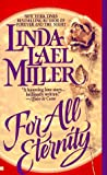 Miller, Linda Lael: For All Eternity