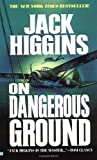 Higgins, Jack: On Dangerous Ground