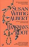Susan Wittig Albert: Hangman's Root (China Bayles Mystery)