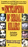 Lane, Brian: The Encyclopedia of Serial Killers