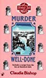 Bishop, Claudia: Murder Well-Done (Hemlock Falls Mysteries)