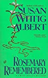 Albert, Susan Wittig: Rosemary Remembered