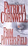 Cornwell, Patricia: From Potter's Field