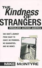 The Kindness of Strangers: Penniless Across…