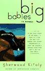 Big Babies by Sherwood Kiraly