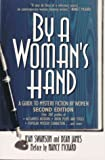 Swanson, Jean: By a Woman's Hand : A Guide to Mystery Fiction by Women