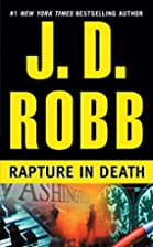 Rapture in Death (In Death) by J.D. Robb