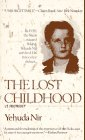 Nir, Yehuda: The Lost Childhood : A Memoir