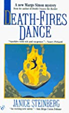 Death-fires Dance by Janice Steinberg