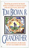 Brown, Tom, Jr.: Grandfather