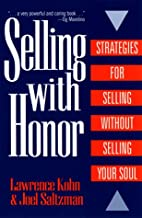 Selling with Honor by Lawrence M. Kohn
