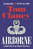 Clancy, Tom: Airborne: A Guided Tour of an Airborne Task Force