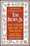 Brown, Tom: Tom Brown's Science and Art of Tracking