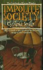 Impolite Society by Cynthia Smith