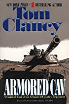 Armored Cav: A Guided Tour of an Armored…