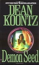 Demon Seed by Dean Koontz
