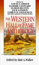 The Western Hall of Fame Anthology by Dale…