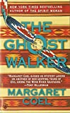 Coel, Margaret: Ghost Walker