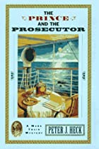 The Prince and the Prosecutor by Peter J.…