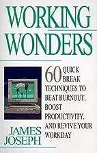 Working Wonders by James Joseph