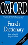 Janes, Michael: The Oxford French Dictionary: French-English, English-French, Francais-Anglais,Anglais-Francais