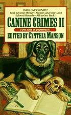 Canine Crimes 2 by Cynthia Manson