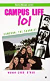 Staub, Wendy Corsi: College Life 101: Cameron: The Sorority (Campus Life 101)
