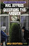 Brightwell, Emily: Mrs. Jeffries Questions the Answer (Victorian Mystery)