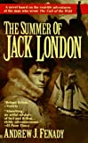 Fenady, Andrew J.: The Summer of Jack London