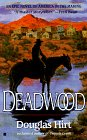 Deadwood (Boomtowns) by Douglas Hirt