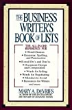 DeVries, Mary A.: The Business Writer&#39;s Book of Lists