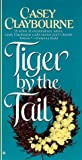 Claybourne, Casey: Tiger by the Tail