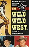 Vaughan, Robert: The Wild, Wild West