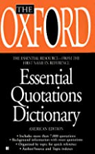 The Oxford Essential Quotations Dictionary…