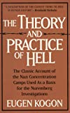 Kogon, Eugen: The Theory and Practice of Hell