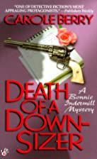 Death of a Downsizer (Bonnie Indermill…