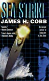 Cobb, James H.: Sea Strike