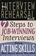 The Interview Rehearsal Book by Deb…