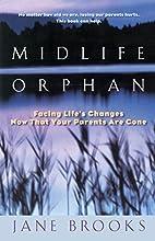 Midlife Orphan by Jane Brooks