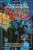 Greenberg, Martin H.: Holmes for the Holidays