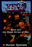 Kennedy, Hunter: Xena and the Magic Arrow of Myx