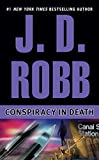 J. D. Robb: Conspiracy in Death