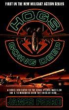 Hogs: Going Deep by James Ferro