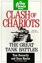 Clash of Chariots: The Great Tank Battles by…