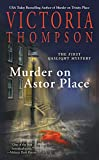 Thompson, Victoria: Murder On Astor Place-A Gaslight Mystery