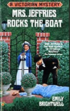 Mrs. Jeffries Rocks the Boat by Emily…