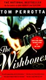 Perrotta, Tom: The Wishbones